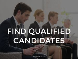 Find Qualified Candidates